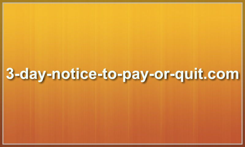 3-day-notice-to-pay-or-quit.com.jpg