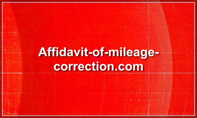 affidavit-of-mileage-correction.com