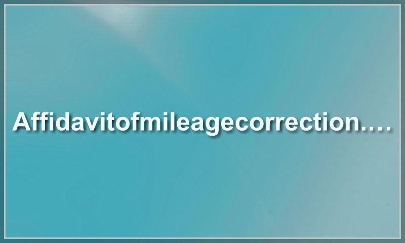 affidavitofmileagecorrection.com
