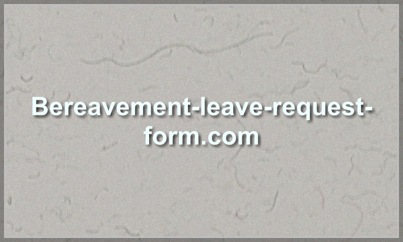 bereavement-leave-request-form.com