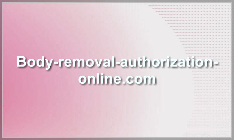 body-removal-authorization-online.com