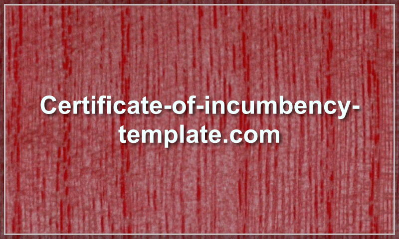 certificate-of-incumbency-template.com