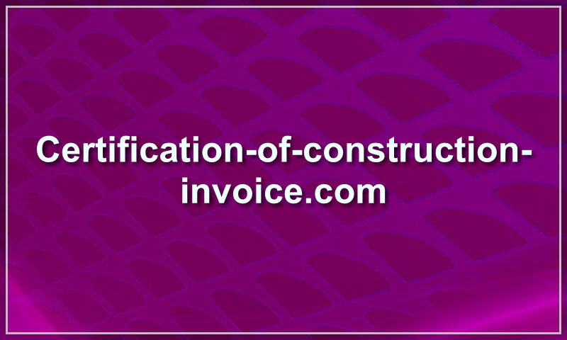 certification-of-construction-invoice.com