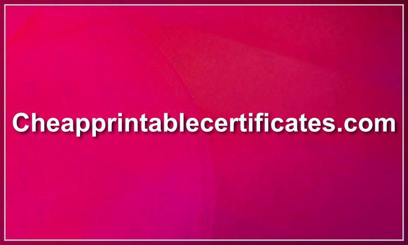 cheapprintablecertificates.com