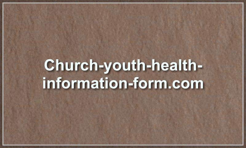 church-youth-health-information-form.com