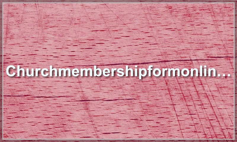 churchmembershipformonline.com