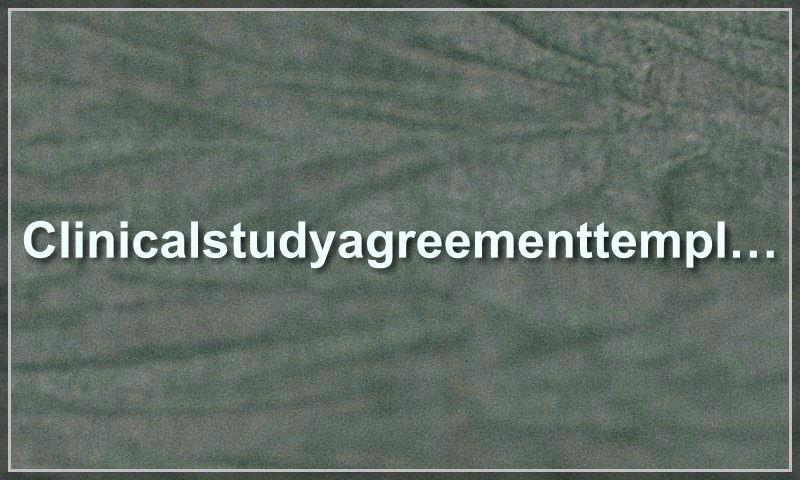www.clinicalstudyagreementtemplate.com