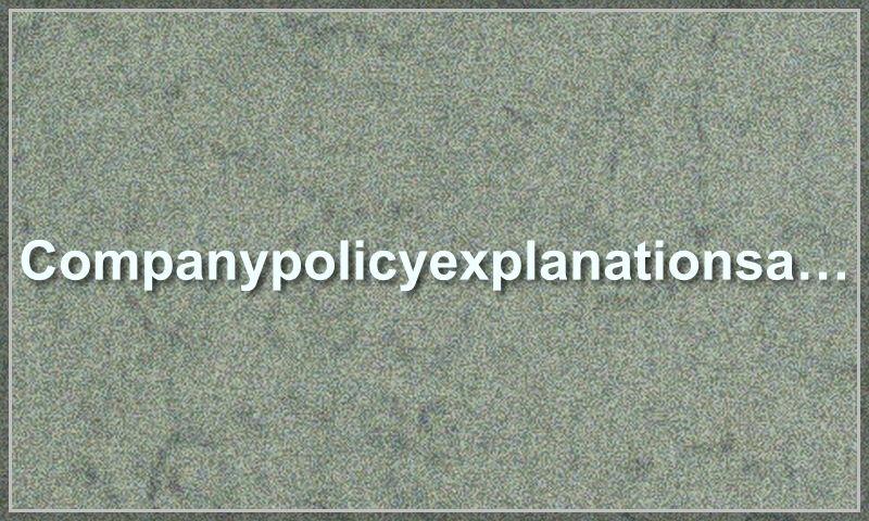 companypolicyexplanationsample.com