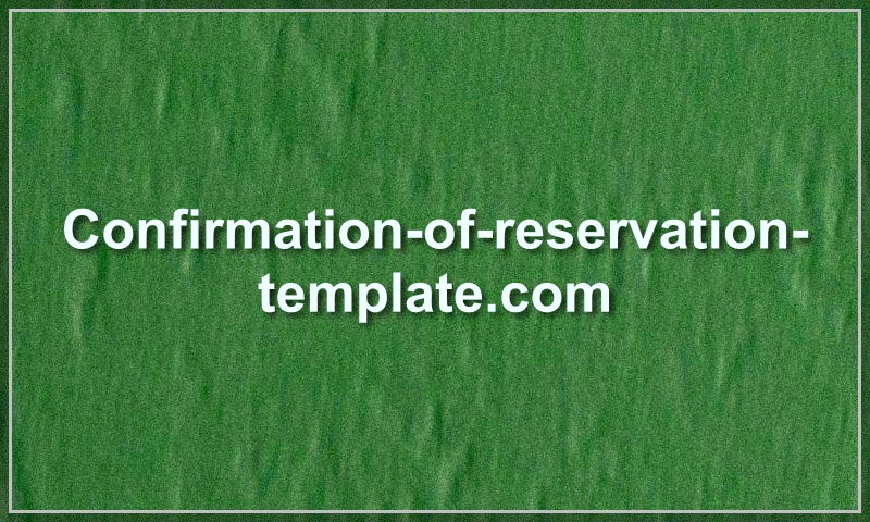 confirmation-of-reservation-template.com