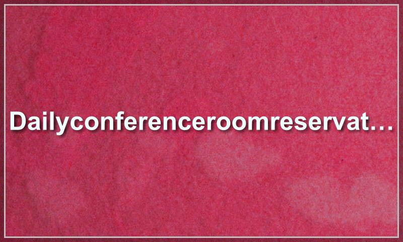 dailyconferenceroomreservation.com