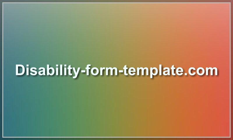 www.disability-form-template.com