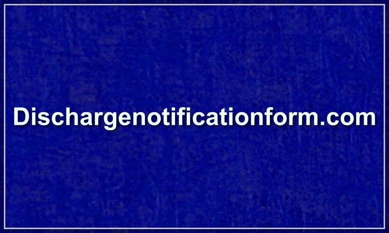 dischargenotificationform.com