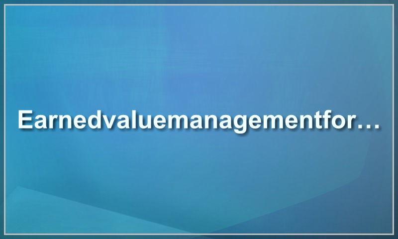 earnedvaluemanagementform.com.jpg