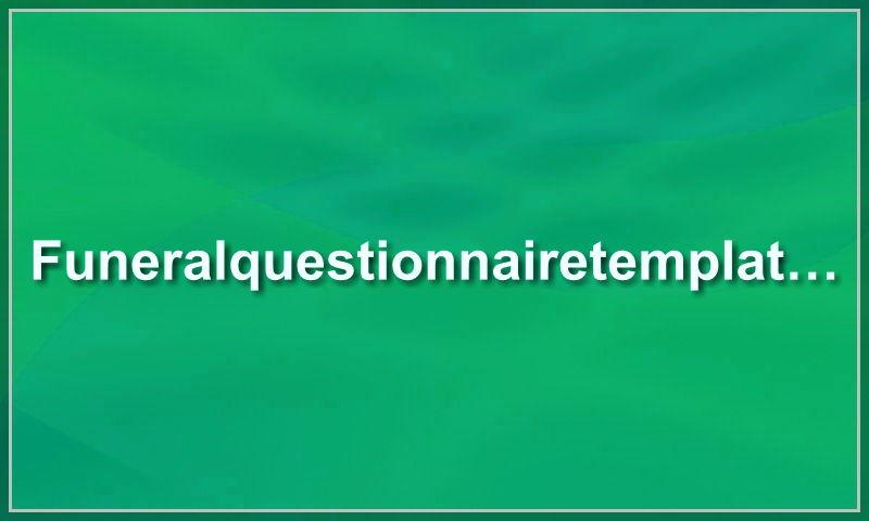 funeralquestionnairetemplate.com