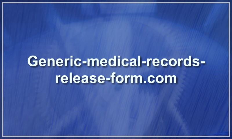 generic-medical-records-release-form.com