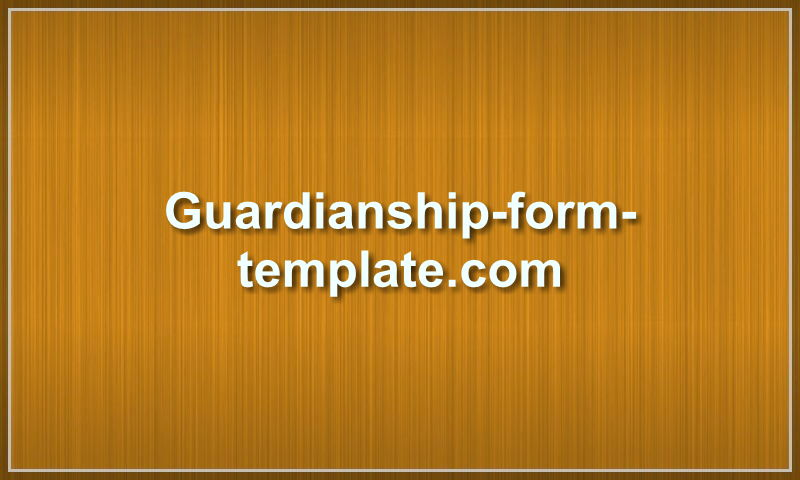 guardianship-form-template.com
