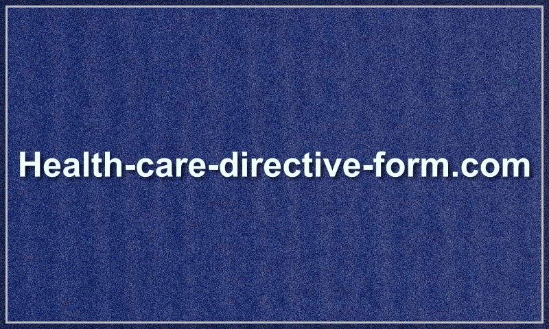 www.health-care-directive-form.com