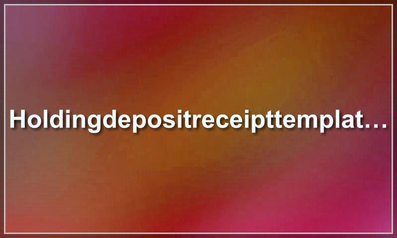 holdingdepositreceipttemplate.com