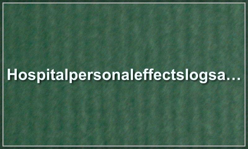 www.hospitalpersonaleffectslogsample.com
