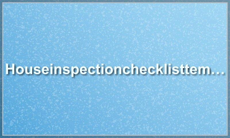 houseinspectionchecklisttemplate.com
