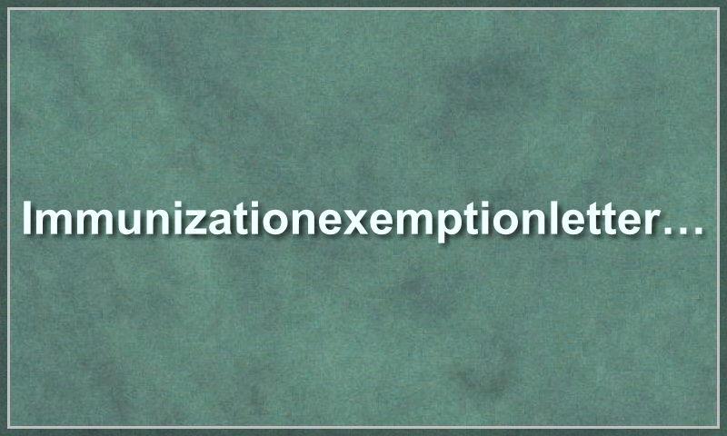 immunizationexemptionlettersample.com.jpg