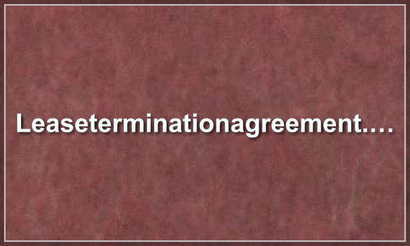 leaseterminationagreement.com.jpg