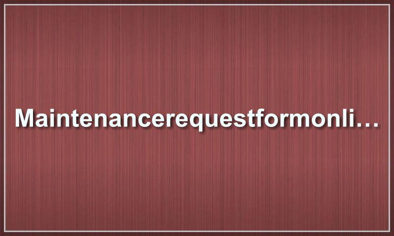 maintenancerequestformonline.com.jpg