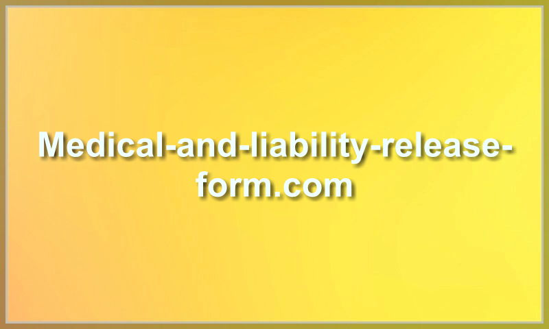 medical-and-liability-release-form.com