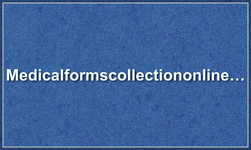 medicalformscollectiononline.com.jpg
