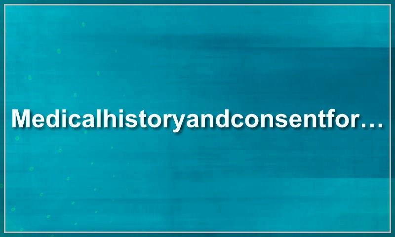 medicalhistoryandconsentform.com