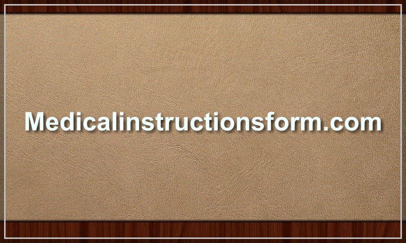 medicalinstructionsform.com.jpg