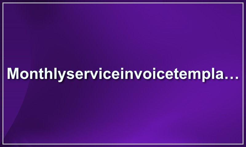 monthlyserviceinvoicetemplate.com