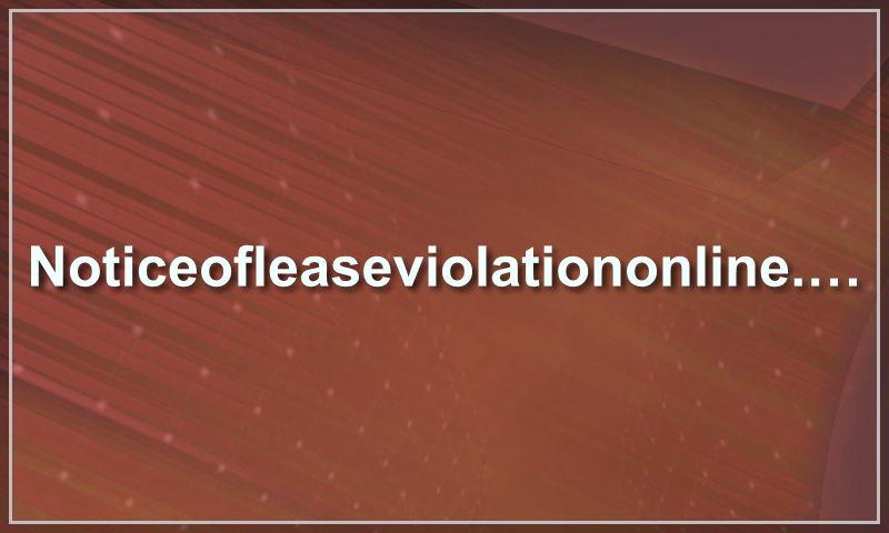 noticeofleaseviolationonline.com