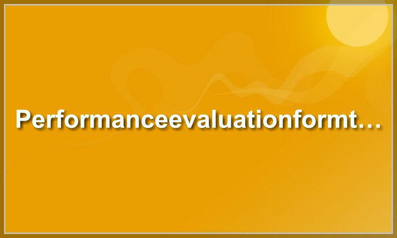 performanceevaluationformtemplate.com.jpg