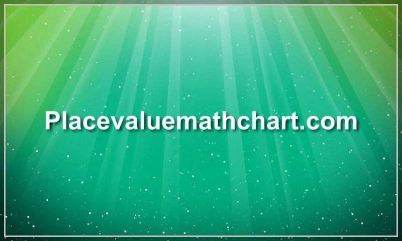 placevaluemathchart.com.jpg