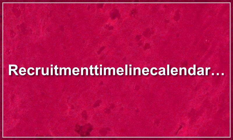 recruitmenttimelinecalendarsample.com.jpg
