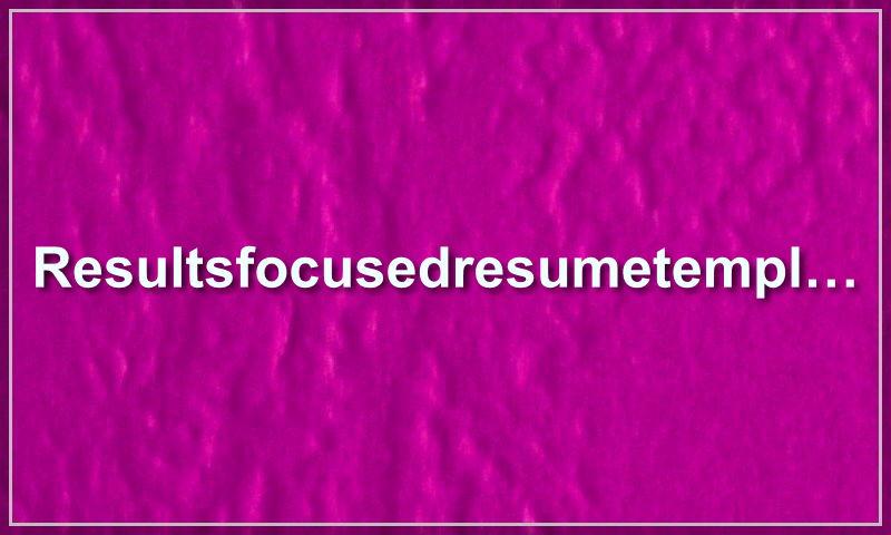 resultsfocusedresumetemplate.com.jpg