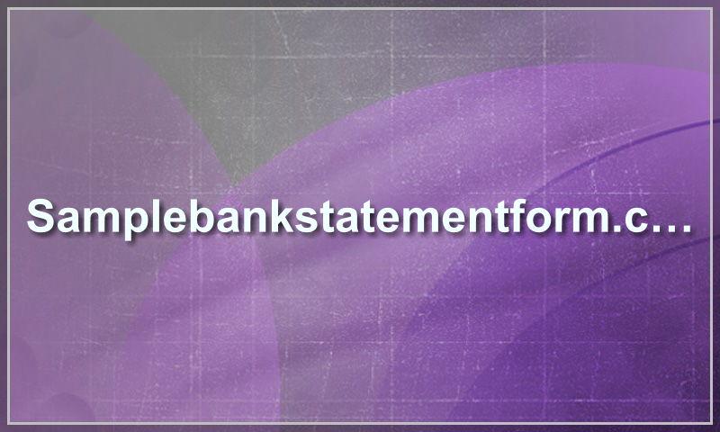 samplebankstatementform.com
