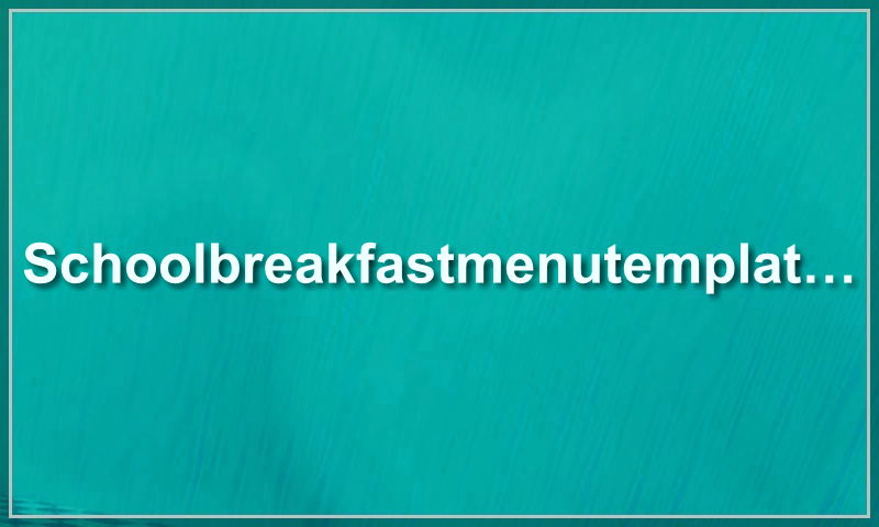 schoolbreakfastmenutemplate.com