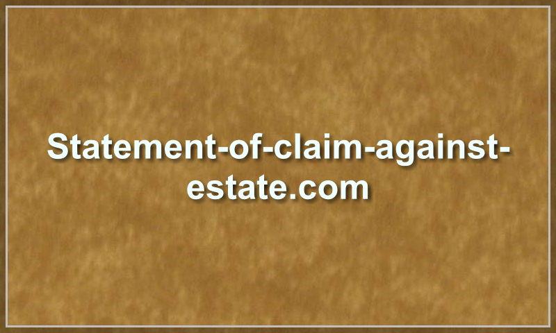 statement-of-claim-against-estate.com.jpg