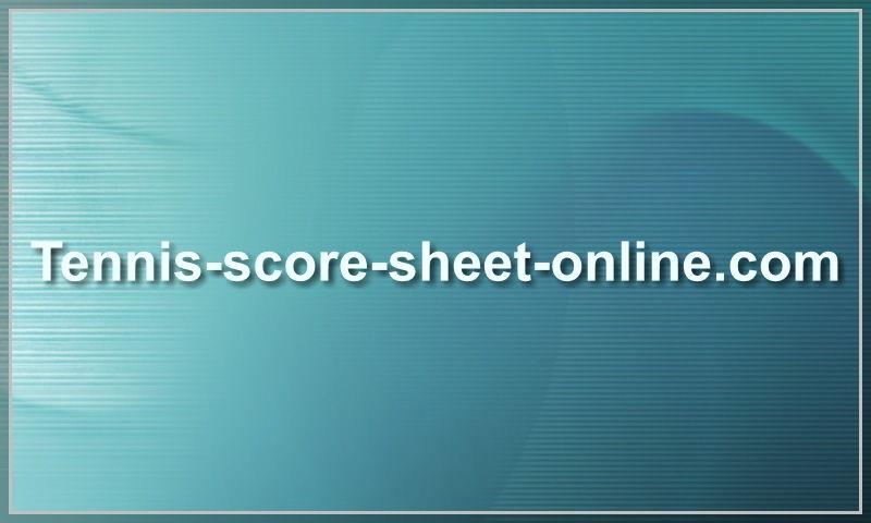www.tennis-score-sheet-online.com
