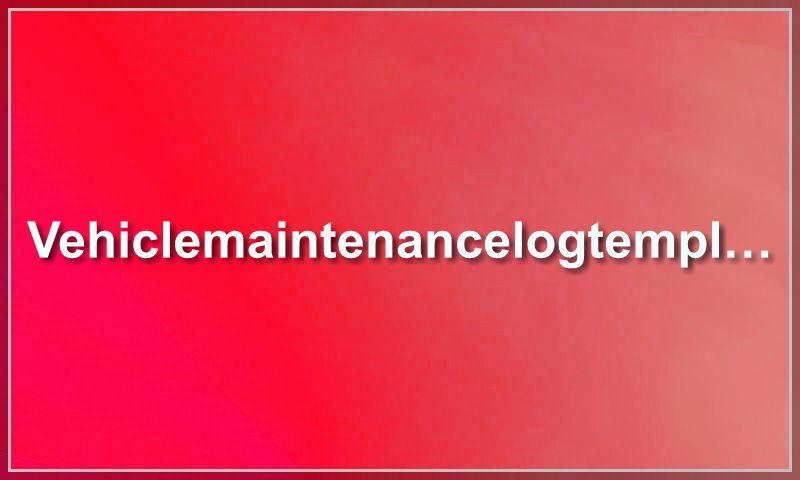vehiclemaintenancelogtemplate.com