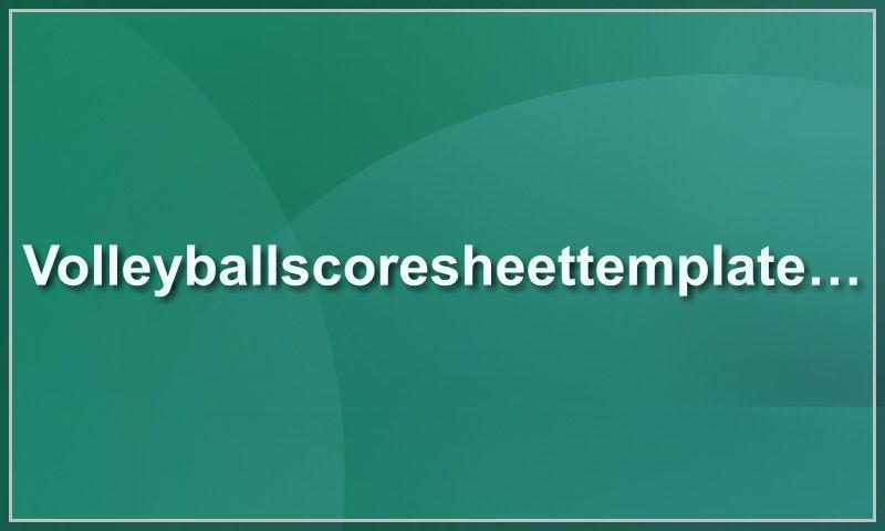 volleyballscoresheettemplate.com.jpg