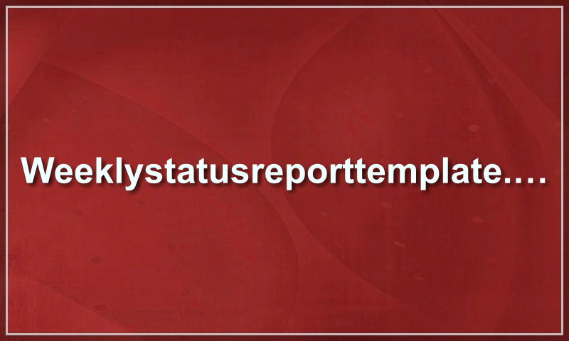 weeklystatusreporttemplate.com